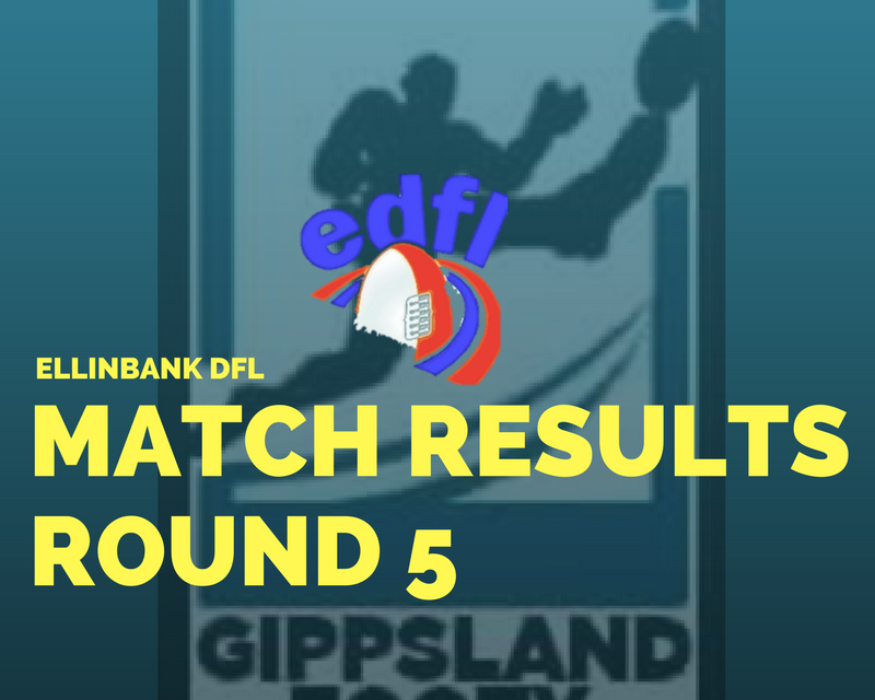 Ellinbank DFL Round 5 review