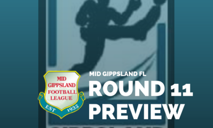 Mid Gippsland FL Round 11 preview