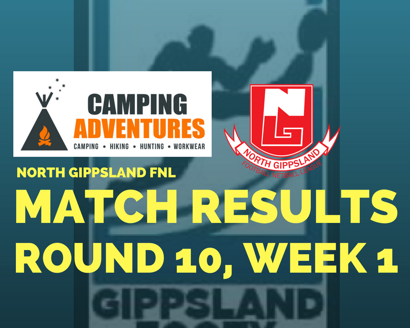 North Gippsland FNL Split Round 10, Week 1 Round review