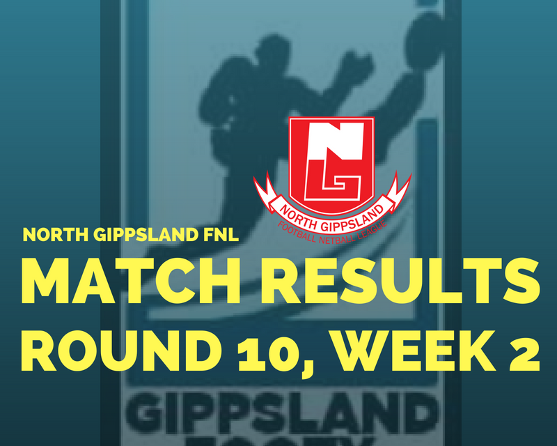 North Gippsland FNL completed Round 10 review