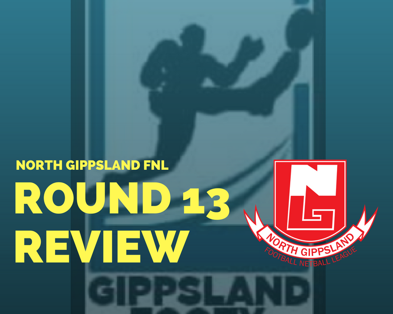 North Gippsland FNL Round 13 review