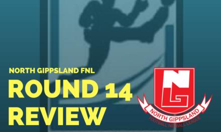 North Gippsland FNL Round 14 review