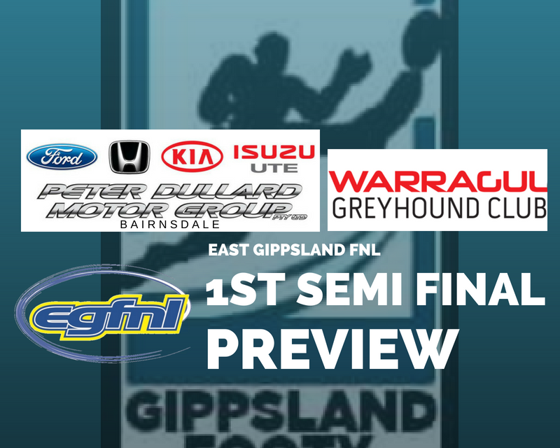 East Gippsland FNL 1st Semi Final preview
