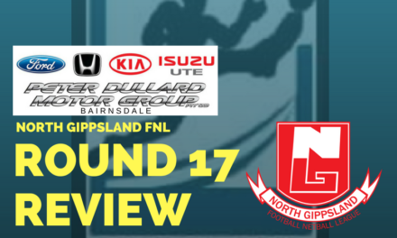 North Gippsland FNL Round 17 review
