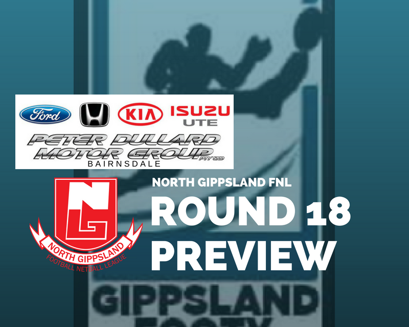 North Gippsland FNL Round 18 preview