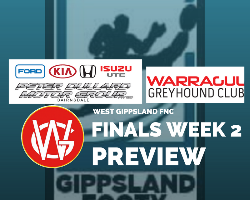 West Gippsland FNC 1st and 2nd Semi Finals preview