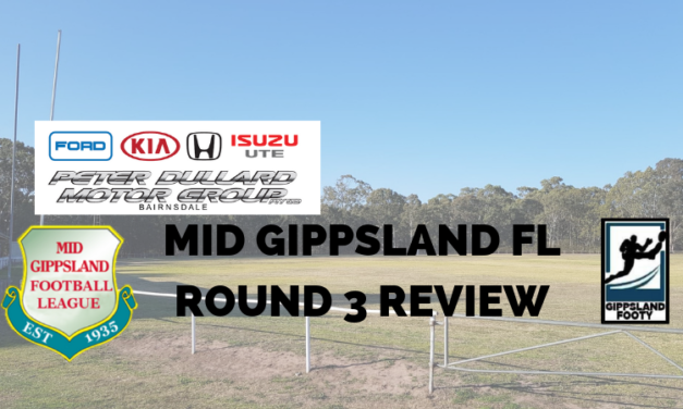 Mid Gippsland FL Round 3 review