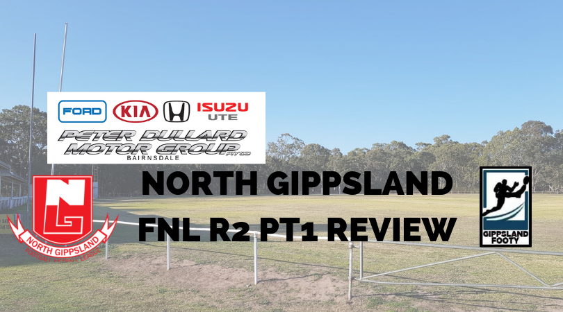 North Gippsland Split Round 2 Week 1 review