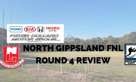 North Gippsland FNL Round 4 review