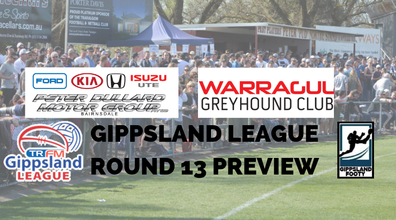 Gippsland League Round 13 preview