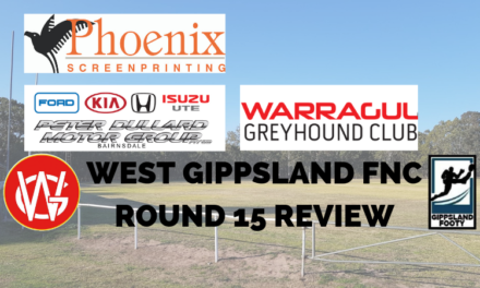 West Gippsland FNC Round 15 review