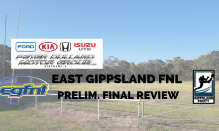 East Gippsland FNL Preliminary Final review