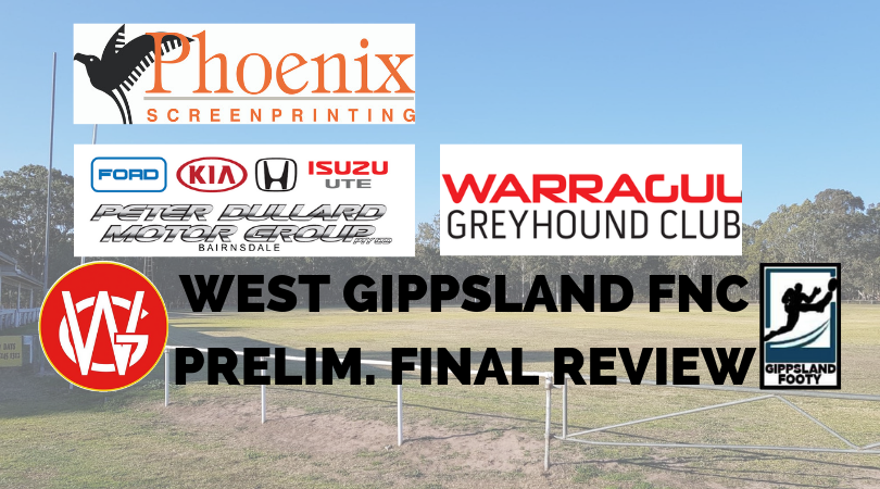 West Gippsland FNC Preliminary Final review