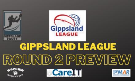 Gippsland League Round 2 preview