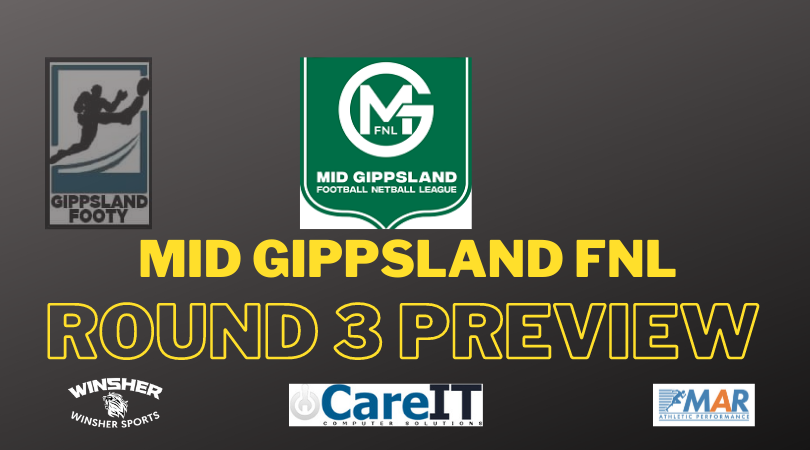 Mid Gippsland FNL Round 3 preview