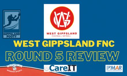West Gippsland FNC Round 5 review