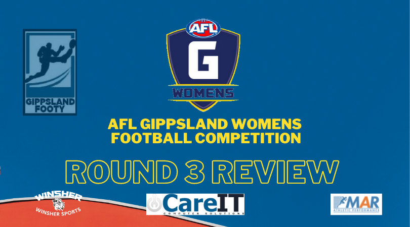 AFL Gippsland Womens Football Competition Round 3 review