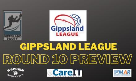 Gippsland League Round 10 preview
