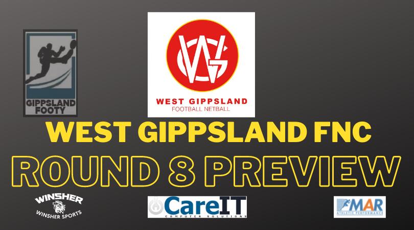 West Gippsland FNC Round 8 preview