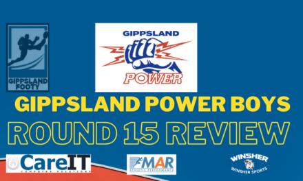 Gippsland Power boys Round 15 review